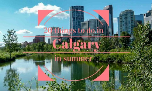 20 things to do in Calgary in summer feat vacsie pixely-1